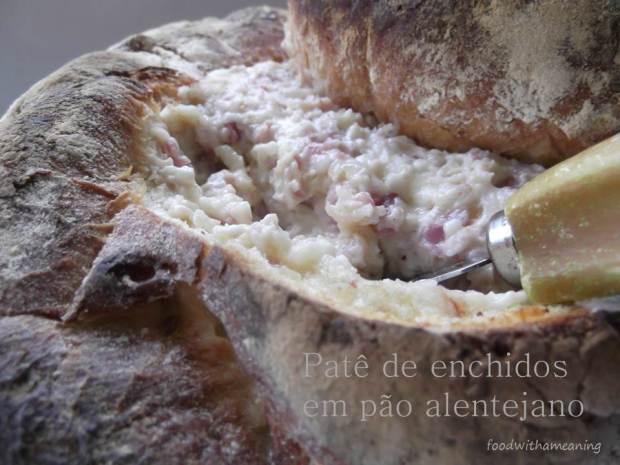 patê de enchidos em pão alentejano_foodwithameaning